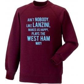 Ain't Nobody Like Lanzini Sweatshirt (West Ham)