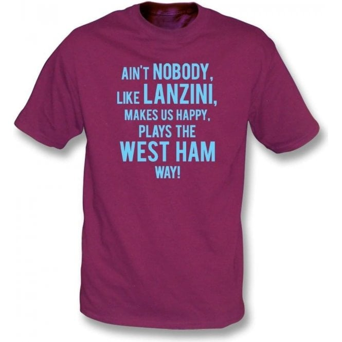 Ain't Nobody Like Lanzini T-Shirt (West Ham)