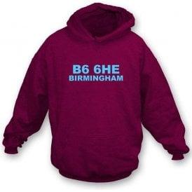 B6 6HE Birmingham Hooded Sweatshirt (Aston Villa)