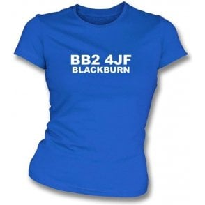 BB2 4JF Blackburn Women's Slimfit T-Shirt (Blackburn Rovers)