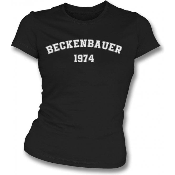 Beckenbauer 1974 (Germany) Womens Slim Fit T-Shirt