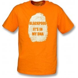 Blackpool - It's In My DNA Kids T-Shirt