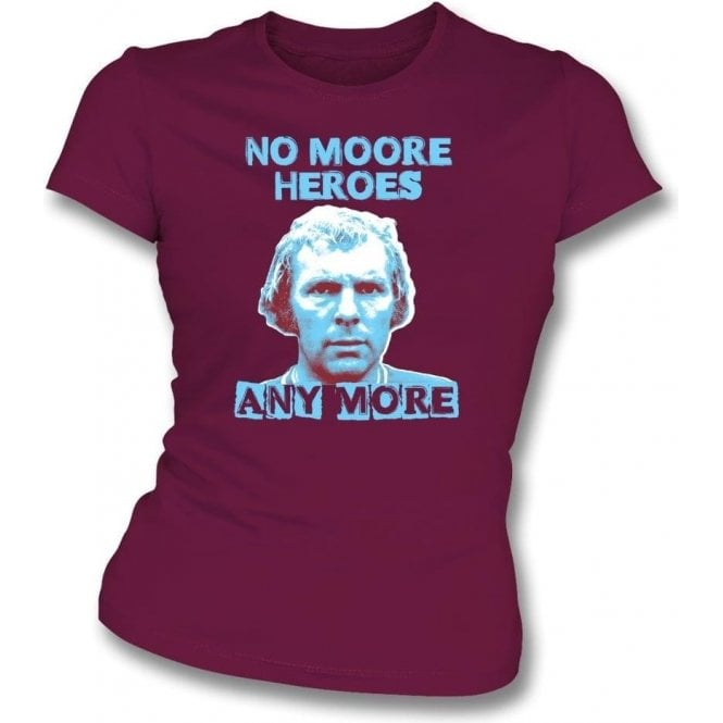 Bobby Moore - No Moore Heroes Womens Slim Fit T-Shirt