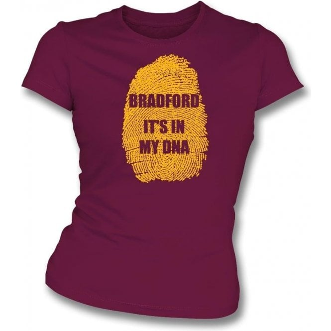 Bradford - It's In My DNA Womens Slim Fit T-Shirt