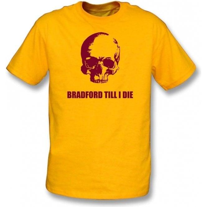 Bradford Till I Die Kids T-Shirt