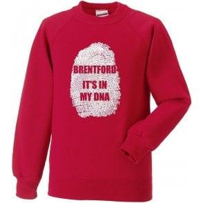 Brentford - It's In My DNA Sweatshirt