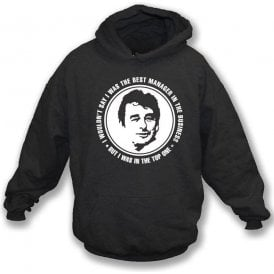 Brian Clough - The Best Manager (Derby County) Hooded Sweatshirt