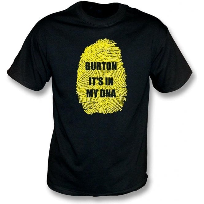 Burton - It's In My DNA (Burton Albion) Kids T-Shirt