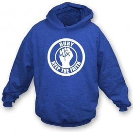 Bury Keep the Faith Hooded Sweatshirt
