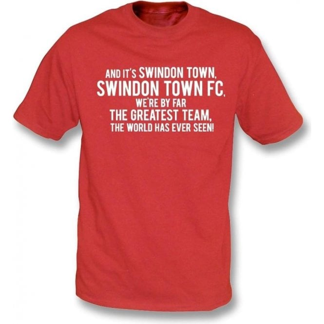 By Far The Greatest Team (Swindon Town) Kids T-Shirt