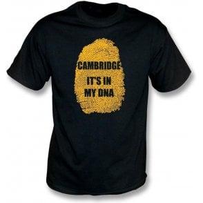 Cambridge - It's In My DNA T-Shirt