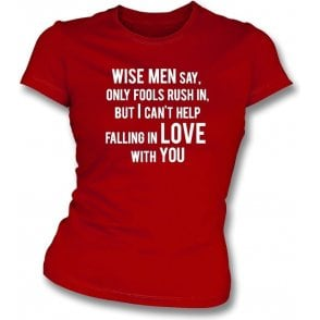 Can't Help Falling In Love Womens Slim Fit T-Shirt (Sunderland)
