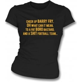 Cheer Up Barry Fry (Cambridge United) Womens Slim Fit T-Shirt