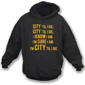 City 'Til I Die Hooded Sweatshirt (Hull City)