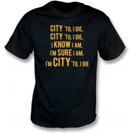 City 'Til I Die T-Shirt (Hull City)