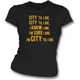 City 'Til I Die Womens Slim Fit T-Shirt (Hull City)