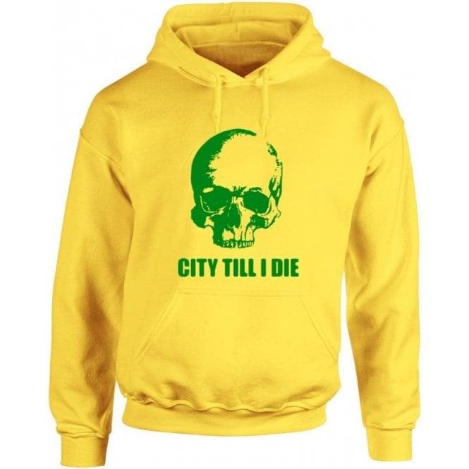 (Norwich) City Till I Die Kids Hooded Sweatshirt
