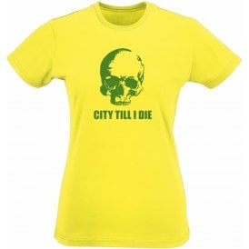 (Norwich) City Till I Die Womens Slim Fit T-Shirt