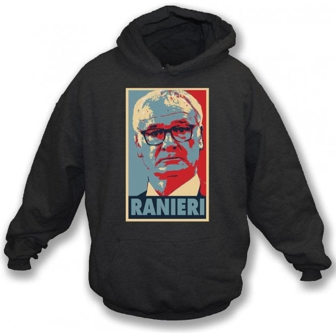 Claudio Ranieri - Hope Poster (Fulham) Hooded Sweatshirt