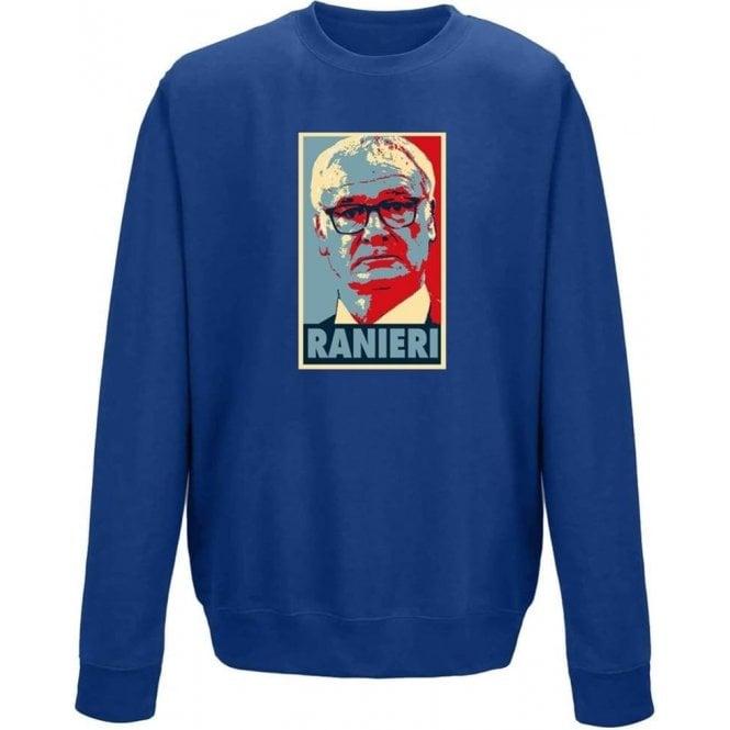 Claudio Ranieri - Hope Poster Sweatshirt