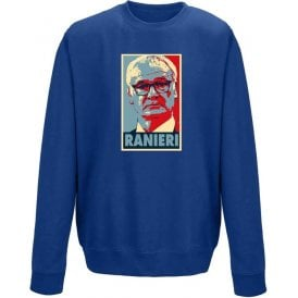 Claudio Ranieri - Hope Poster Sweatshirt