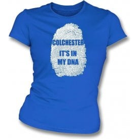 Colchester - It's In My DNA Womens Slim Fit T-Shirt