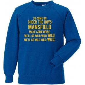 Come On Cheer The Boys (Mansfield Town) Sweatshirt