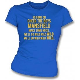 Come On Cheer The Boys (Mansfield Town) Womens Slim Fit T-Shirt