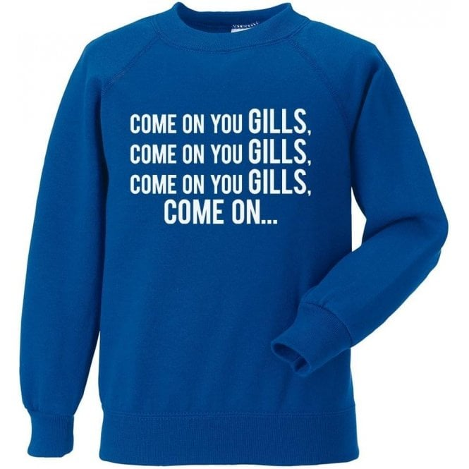 Come On You Gills (Gillingham) Sweatshirt