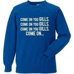 Come On You Gills (Gillingham) Sweatshirt