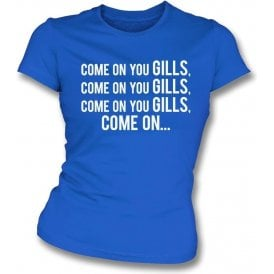 Come On You Gills (Gillingham) Womens Slim Fit T-Shirt