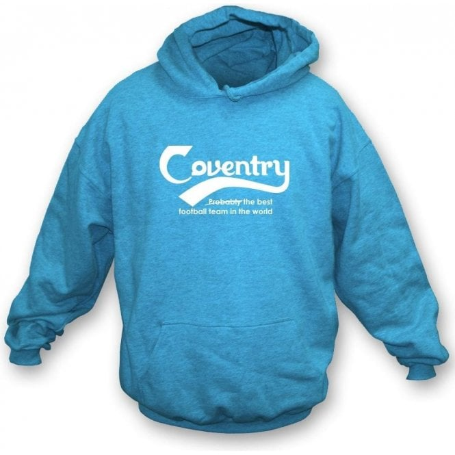 Coventry - Best Team in the World Kids Hooded Sweatshirt