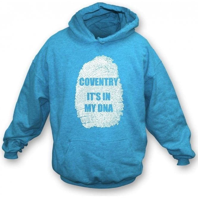 Coventry - It's In My DNA Hooded Sweatshirt