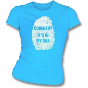 Coventry - It's In My DNA Womens Slim Fit T-Shirt