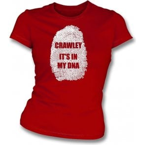 Crawley - It's In My DNA Womens Slim Fit T-Shirt