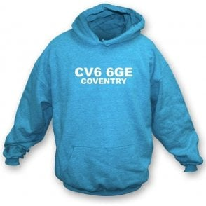 CV6 6GE Coventry Hooded Sweatshirt (Coventry City)
