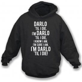 Darlo 'Til I Die (Darlington) Kids Hooded Sweatshirt