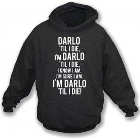 Darlo 'Til I Die (Darlington) Kids Hooded Sweatshirt