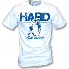 Dave Mackay - Hard - t-shirt