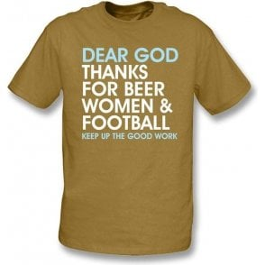 Dear God Thanks For Beer Women & Football t-shirt