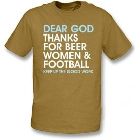 Dear God Thanks For Beer Women & Football t-shirt