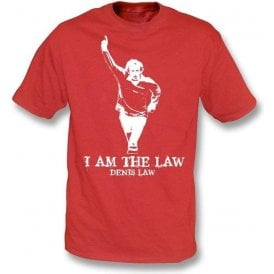 Denis Law - I Am The Law T-Shirt (Man United)