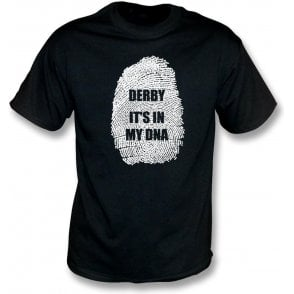 Derby - It's In My DNA T-Shirt