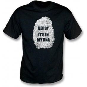 Derby - It's In My DNA T-Shirt