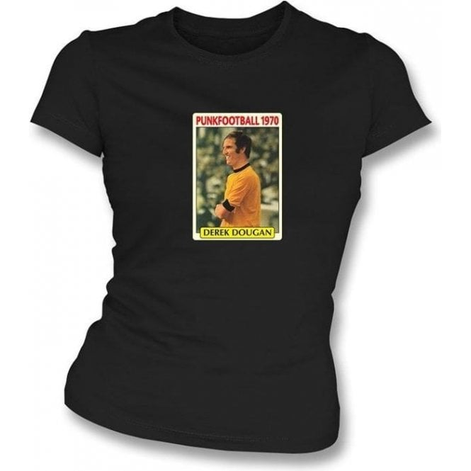 Derek Dougan 1970 (Wolves) Black Women's Slimfit T-Shirt