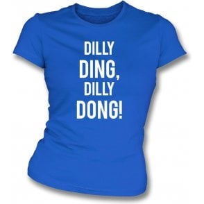 Dilly Ding, Dilly Dong (Leicester City) Womens Slim Fit T-Shirt
