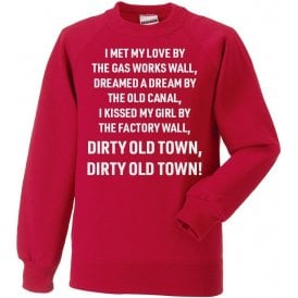 Dirty Old Town (Salford City) Chant Sweatshirt