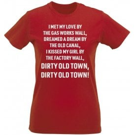 Dirty Old Town (Salford City) Chant Womens Slim Fit T-Shirt