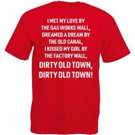 Dirty Old Town (Salford City) T-Shirt