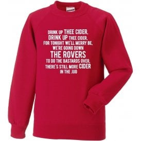 Drink Up Thee Cider (Bristol City) Sweatshirt